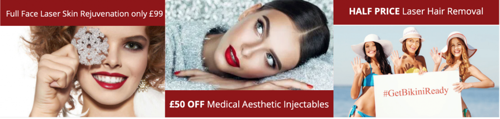 SRA £99, £50 off Injectables, half price laser hair removal